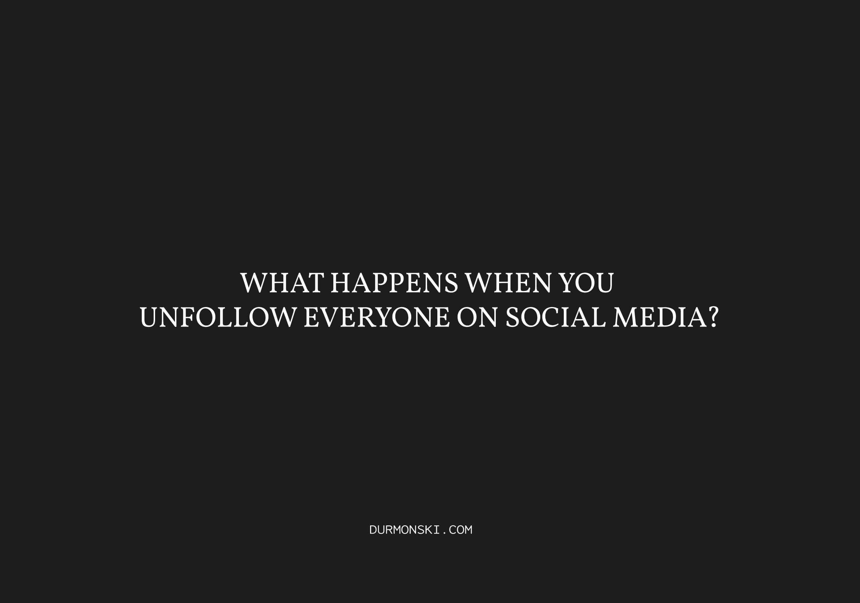 Unfollow-Everyone-on-Social-Media