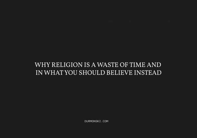 Why-Religion-Is-a-Waste-of-Time