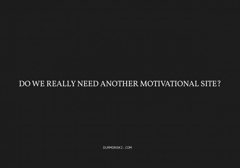 Do-We-Really-Need-Another-Motivational-Site