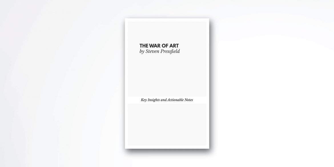 The War of Art by Steven Pressfield book summary