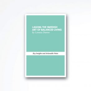 lagom the swedish art of balanced living book summary
