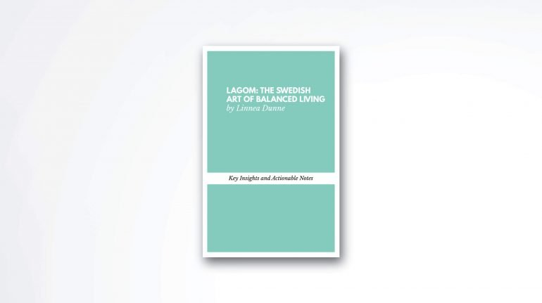 lagom the swedish art of balanced living book summary