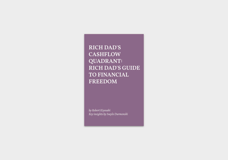 Rich-Dad's-Cashflow-Quadrant summary