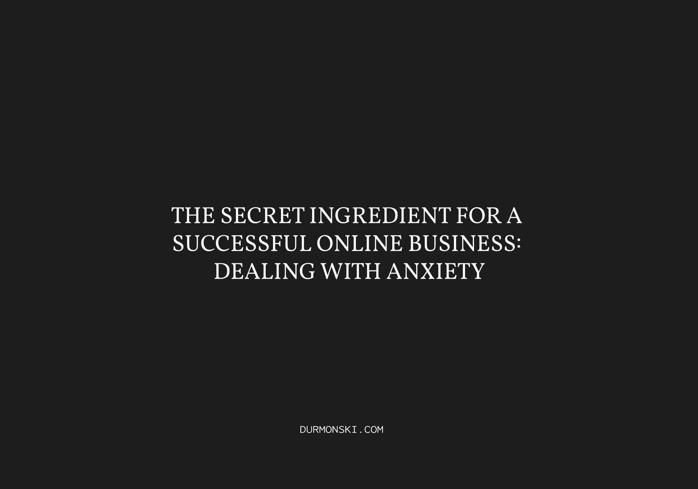 The-Secret-Ingredient-For-A-Successful-Online-Business