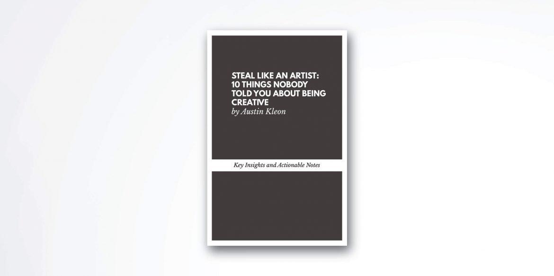 steal-like-an-artist-book-summary