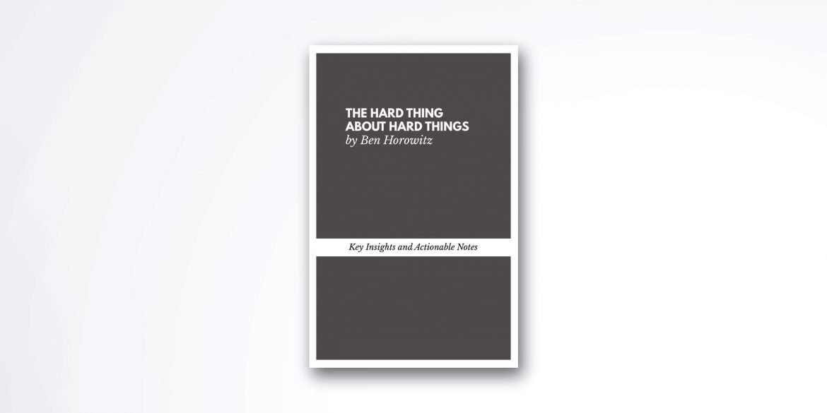 the-hard-thing-about-hard-things-book-summary