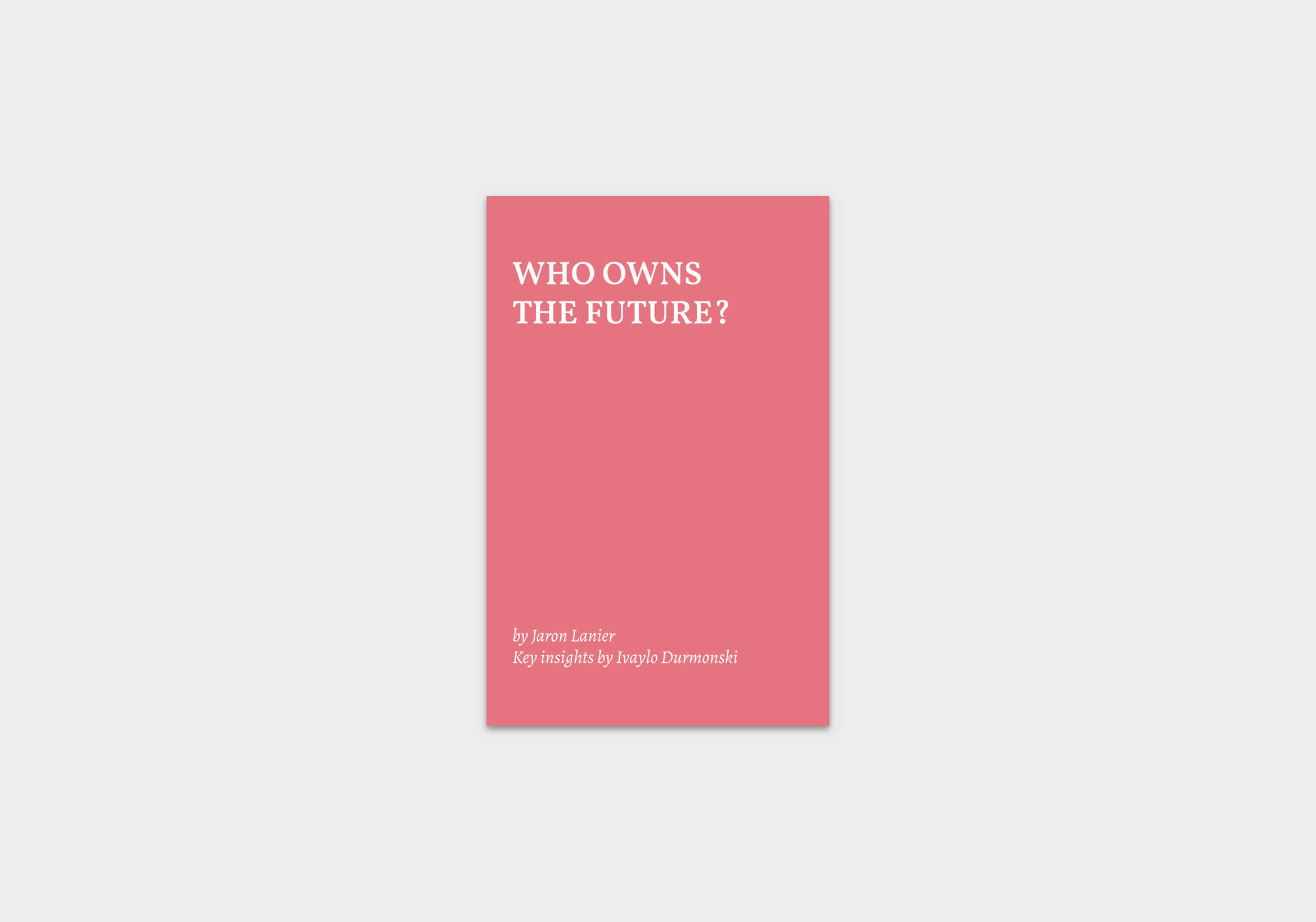 who-own-the-future-book-summary