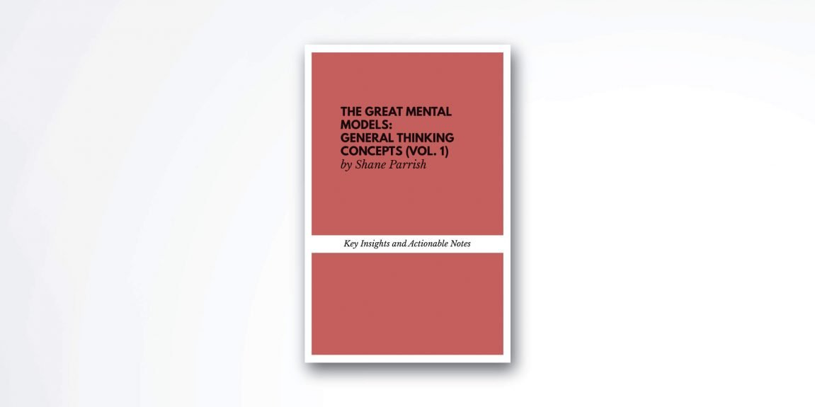 The Great Mental Models vol.1 book summary