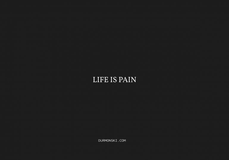 life-is-pain