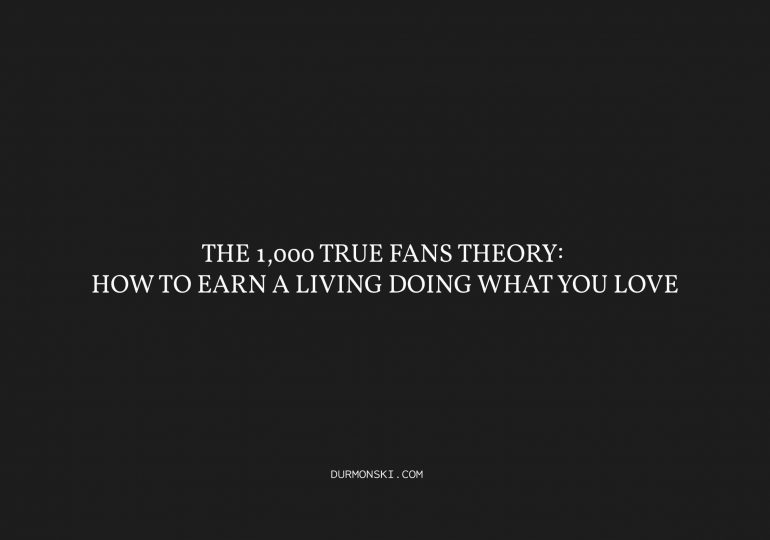 The-1000-True-Fans-Theory