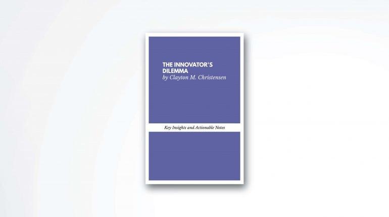 The-Innovators-Dilemma-summary