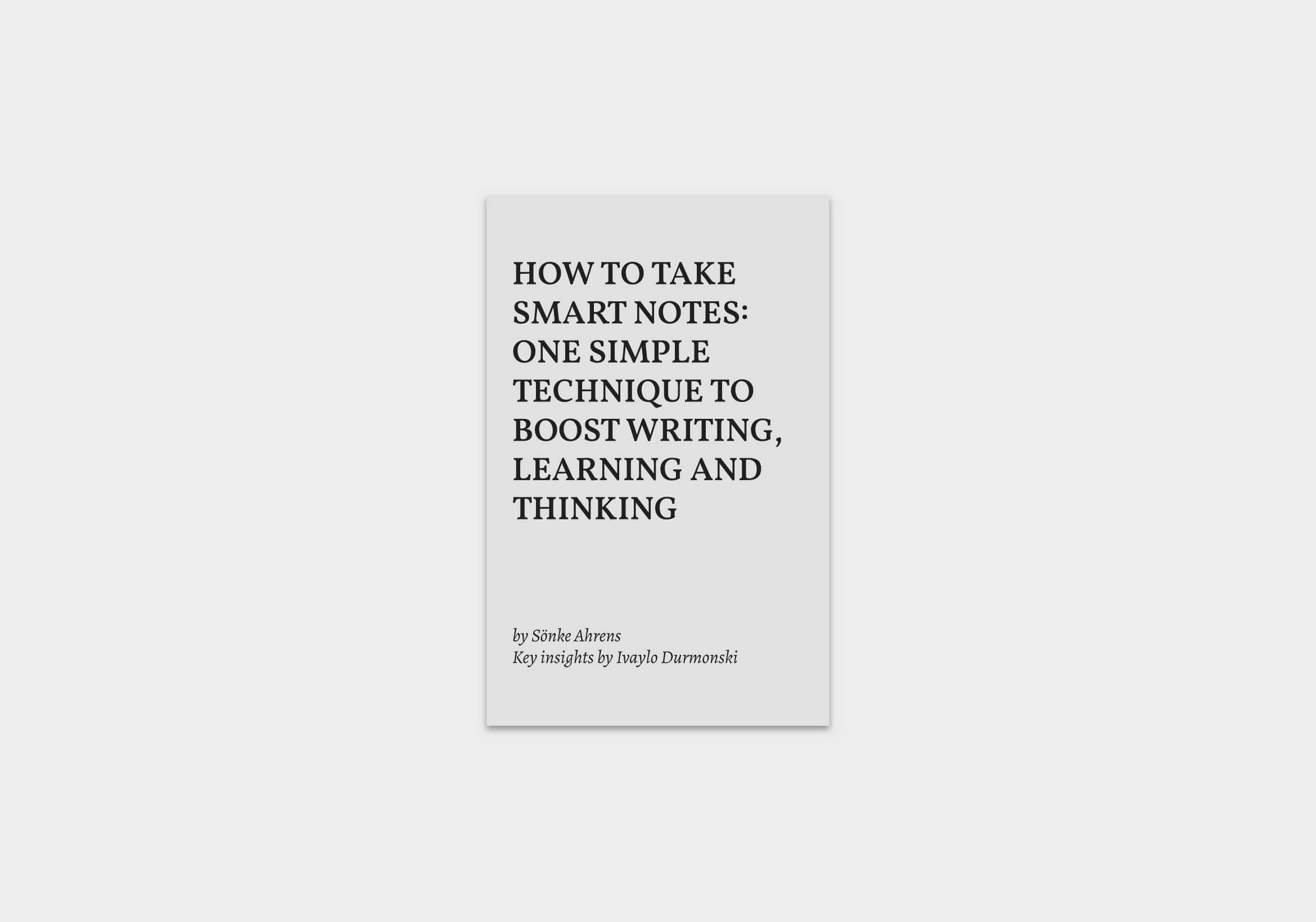 How-to-Take-Smart-Notes-summary
