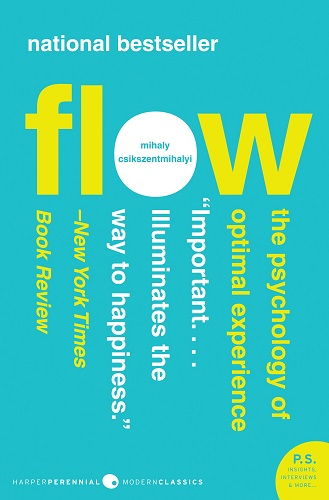 Flow The Psychology of Optimal Experience by Mihaly Csikszentmihalyi book cover photo