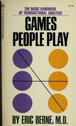 Games People Play by Eric Berne book cover