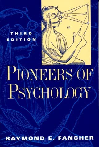 Pioneers of Psychology by Raymond Fancher book cover photo