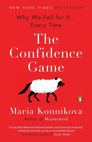 The Confidence Game Why We Fall for It book cover photo