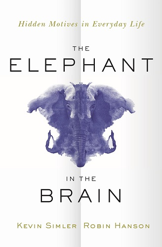 The Elephant in the Brain by Kevin Simler book cover