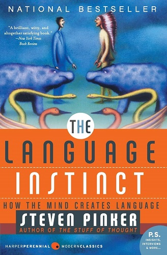 The Language Instinct How the Mind Creates Language book cover