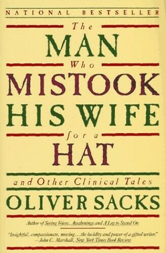 The Man Who Mistook His Wife for a Hat and Other Clinical Tales by Oliver Sacks book cover
