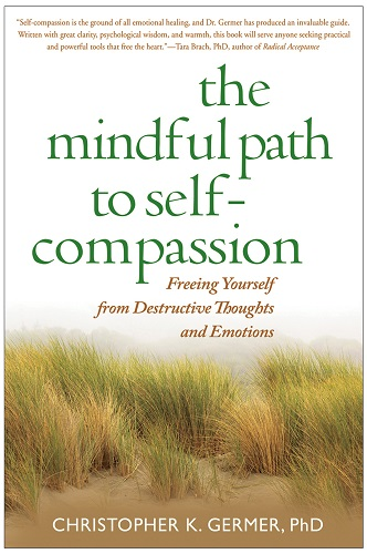The Mindful Path to Self-Compassion by Christopher Germer book cover