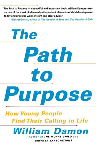 The Path to Purpose by William Damon book cover photo